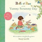 Belle & Boo & The Yummy Scrummy Day Paperback Book