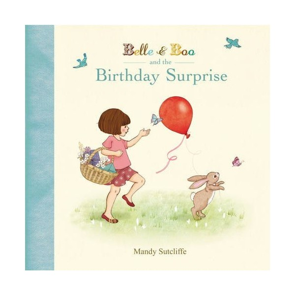 Belle & Boo And The Birthday Surprise Paperback Book
